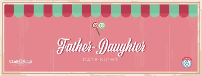 Clarksville Father Daughter Date Night